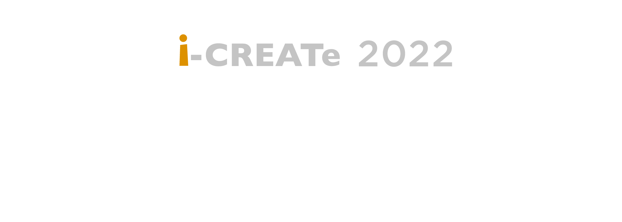 i-CREATe 2022 The 15th International Convention on Rehabilitation Engineering and Assistive Technology